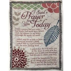 I Said A Prayer for you Today Throw