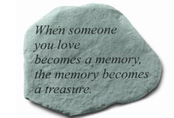 When someone you love... Stone