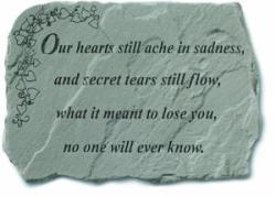 Our hearts still ache in sadness... Stone
