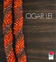 Cigar Lei