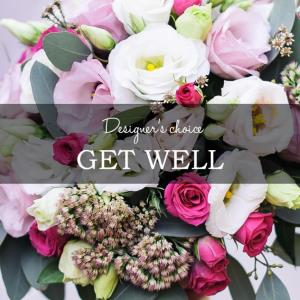 DESIGNERS CHOICE GET WELL SOON