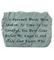 No farewell words... Stone