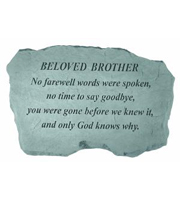 Beloved Brother - No farewell words... Stone