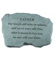 Father - Our hearts still ache... Stone