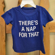 There's A Nap For That Shirt