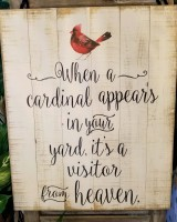 When a Cardinal Appears Wooden Sign