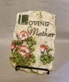 Loving Mother plaque on stand
