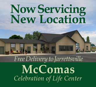 NOW SERVICING McComas Celebration of Life Center Jarrettsville