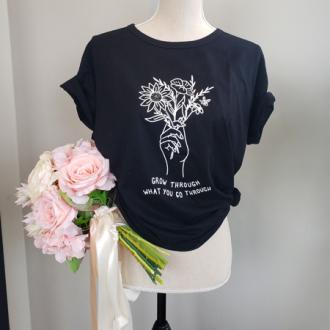Ferns & Blooms - Grow Through What You Go Through T's