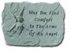 My you find comfort... Stone