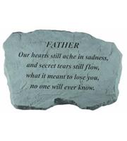 Father - Our hearts still ache... Stone