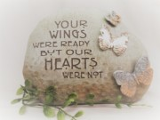 Your Wings Were Ready...Memorial Stone