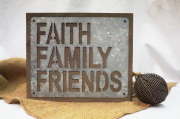 Faith, Family, Friends...Wooden Sign