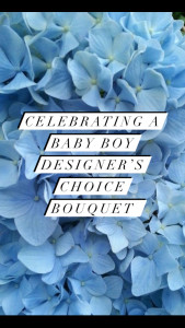 Baby Boy Designer\'s Choice Bouquet